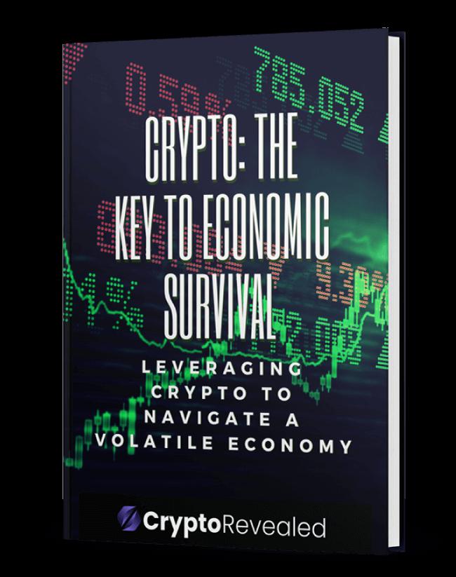 CRYPTO: THE KEY TO ECONOMIC SURVIVAL